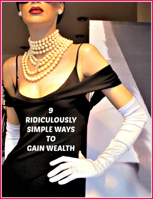 Gaining wealth is not hard if you know how to do it!