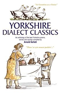 Another direction, 'Yorkshire Dialect Classics' to entertain and enlighten