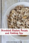 How to Use Shredded Chicken: Recipes and Much More