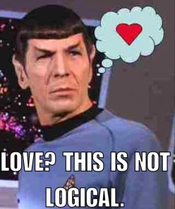 My Romantic Relationship With the Ever Logical Spock