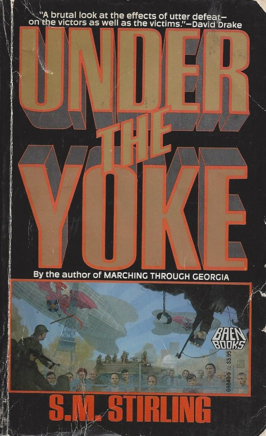 "Unlike other Stirling books such as ""Under the Yoke"", ""Drakon"" can be read stand alone."