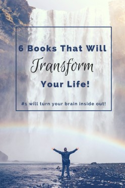 6 Books That Will Transform Your Life (#1 Will Turn Your Brain Inside Out!)