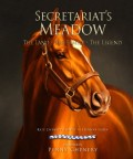 What name follows almost every superlative in horse racing? Secretariat