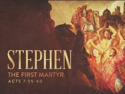 Stephen the Martyr: The Humble World-Changer