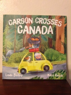 Linda Bailey's Carson Crosses Canada Introduces Canada to Young Readers with a Cross-Country Adventure