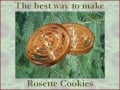 The Best Way to Make Rosette Cookies