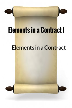 Elements in a Contract I