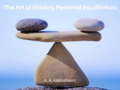 The Art of Finding Personal Equilibrium