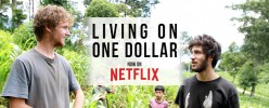 Living on One Dollar - Documentary Review