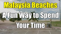 Malaysia Beaches: Sand and Not Clear Waters