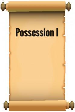 Possession I