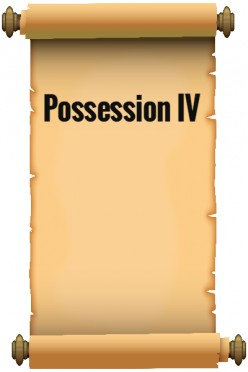 Possession IV