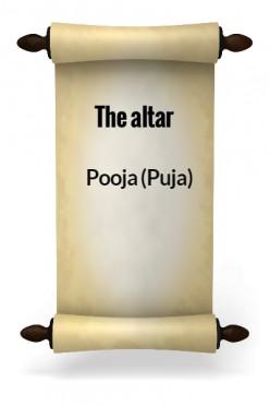Pooja (Puja) I - the Altar