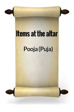 Pooja (Puja) II - Items at an altar