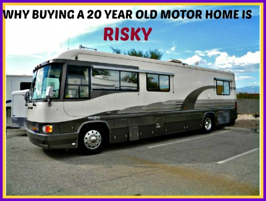 Buying an extremely old motor home is not a good idea for most people.