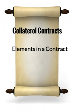 Elements in a Contract - Collateral Contracts