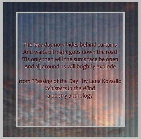 "From ""Passing of the Day"" by poet Lena Kovadlo"