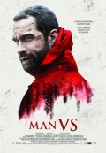 Movie Review- 'Man Vs.' (2015) Survivalist Horror.