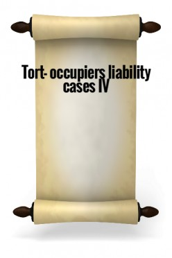 Tort - Occupiers liability cases IV