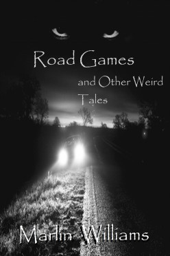 Road Games and Other Weird Tales short story collection