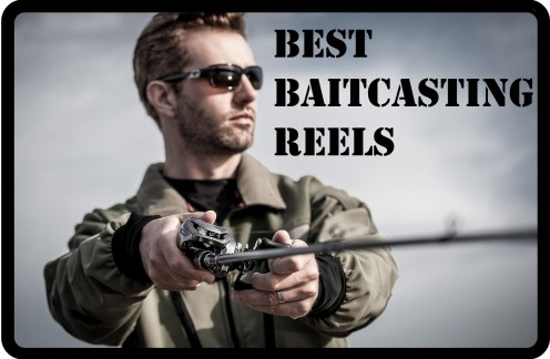 The Best Baitcasting Reels for Every Budget–2017