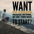 Passive Income 2017: How to Start Making Money Every Day Without Any Investment