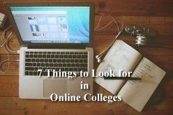 7 Things to Look for in Online Colleges
