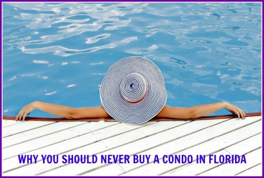 Buying a condo in Florida could send you to the poor house!