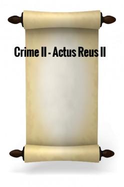 Crime II - Actus Reus II