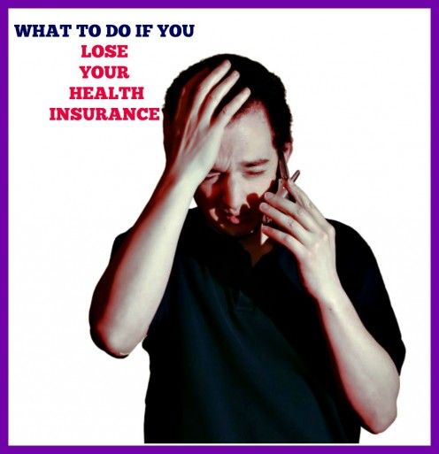 What to Do If You Lose Your Health Insurance