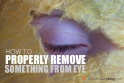 How to Properly Remove Something From Your Eye