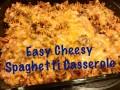Easy Cheesy Spaghetti Casserole Recipe
