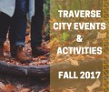 Things To Do in Traverse City this Fall (2017 Update)