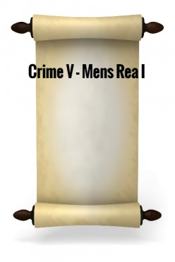 Crime V - Mens rea I