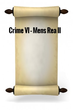 Crime VI - Mens Rea II