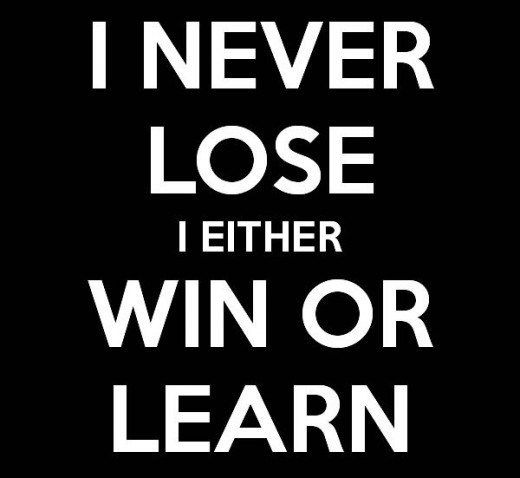 Losing Is A Learning Tool.