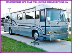 11 Maintenance Tips That Will Extend the Life of Your RV