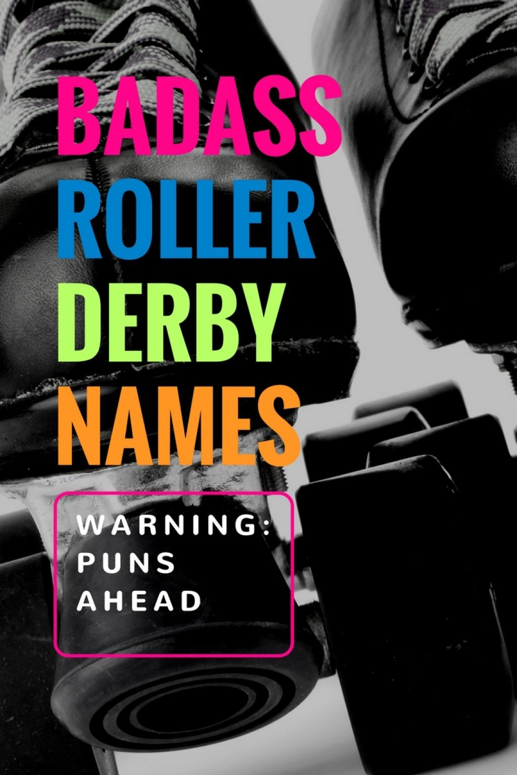100+ badass roller derby names & team names | howtheyplay