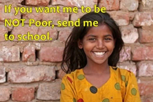 Education is the best anti-poverty measure in the poor countries.