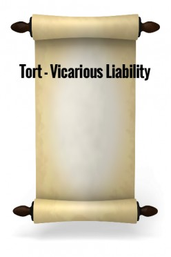 Tort - Vicarious Liability