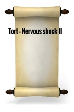 Tort - Nervous Shock II