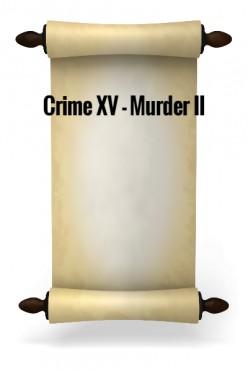 Crime XV - Murder II