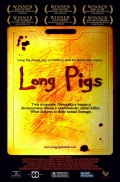 Movie Review- 'Long Pigs' (2007)