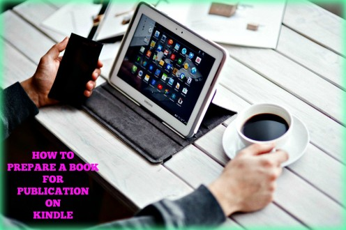 How to Prepare a Book for Publication on Kindle