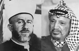 Hajj's Amin al-Heissine and his successor Yassar Arafat