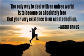 Today's Rebellion Is A Worldly Quest For Freedom!