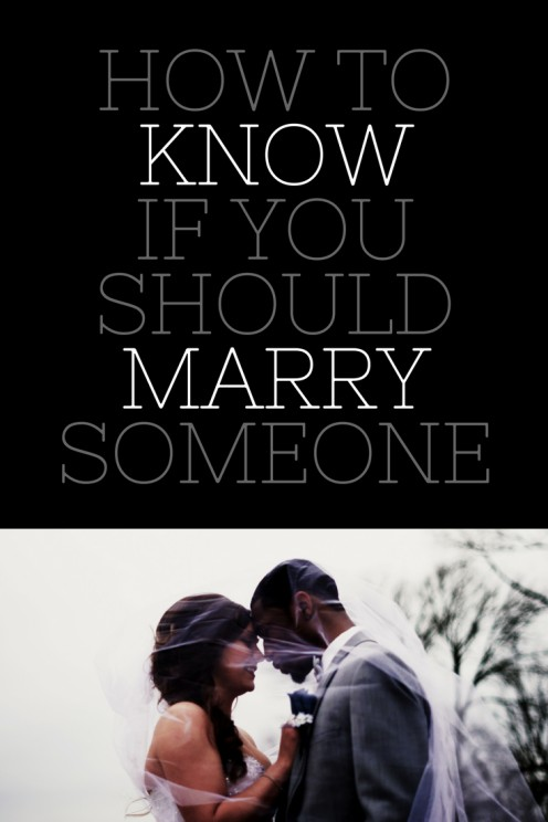 9 Ways to Tell If You Should Marry Someone