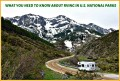 Important Things to Know About RVing in  National Parks