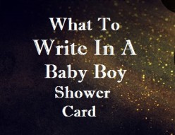 Baby Shower Messages—What to Write in a Baby Boy Card