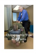 Tips and Facts About Chiropractic